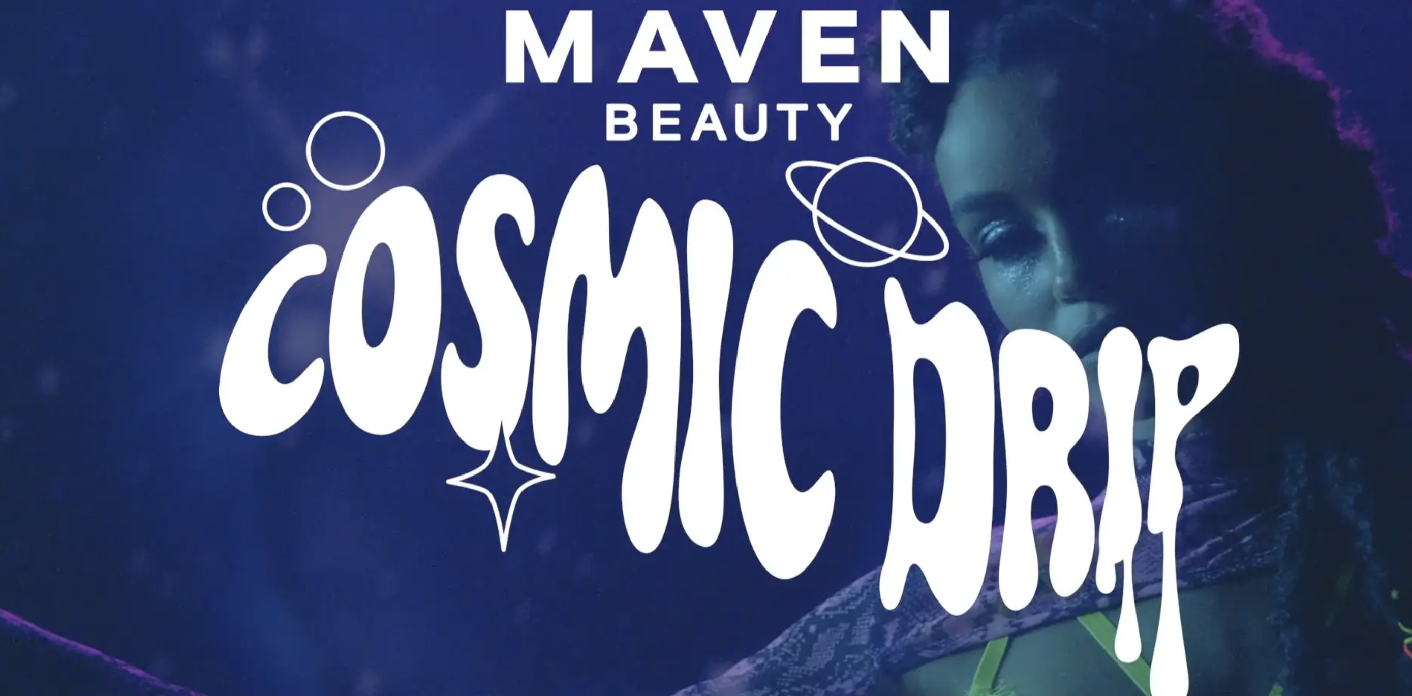 Maven Beauty Drops New 'Euphoria'-Inspired Collection 'Cosmic Drip' – All Under $23